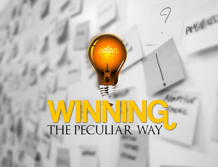 Winning the Peculiar Way