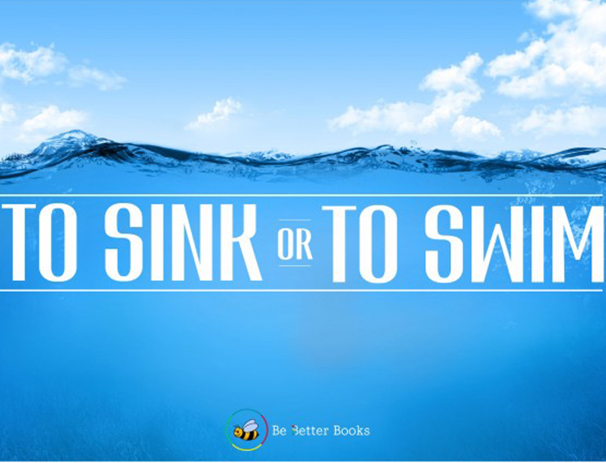 To Sink or Swim